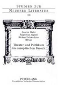 Theater Und Publikum Im Europaeischen Barock