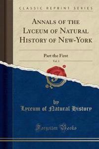 Annals of the Lyceum of Natural History of New-York, Vol. 1