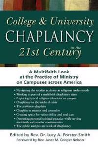 College & University Chaplaincy in the 21st Century