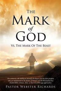 The Mark of God vs. the Mark of the Beast