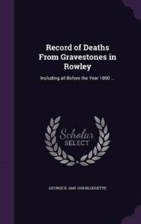 Record of Deaths from Gravestones in Rowley