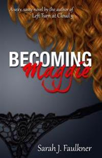 Becoming Maggie