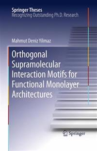 Orthogonal Supramolecular Interaction Motifs for Functional Monolayer Architectures