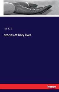 Stories of Holy Lives