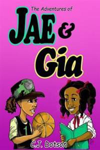 The Adventures of Jae and Gia: Never Judge a Book
