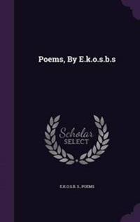 Poems, by E.K.O.S.B.S