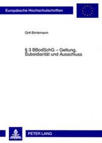 3 Bbodschg - Geltung, Subsidiaritaet Und Ausschluss