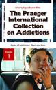 The Praeger International Collection on Addictions