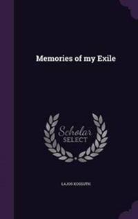 Memories of My Exile