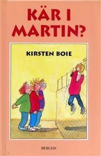 Kär i Martin?