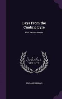 Lays from the Cimbric Lyre