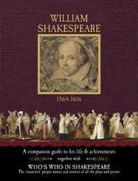 Shakespeare 1564-1616: A Companion Guide to His Life & Achievements