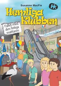 Hemliga Klubben. Fallet med den listiga snattaren - Susanne MacFie pdf epub