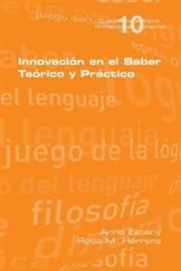 Innovaci n En El Saber Te rio y Pr ctico