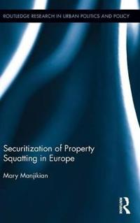 Securitization of Property Squatting in Europe
