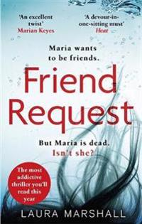 Friend request - the most addictive psychological thriller youll read this