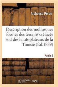 Description Des Mollusques Fossiles Des Terrains Cretaces Sud Des Hauts-Plateaux de la Tunisie Pa2