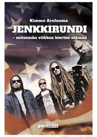 Jenkkirundi - seitsemän viikkoa kiertue-elämää