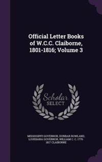 Official Letter Books of W.C.C. Claiborne, 1801-1816; Volume 3