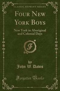 Four New York Boys