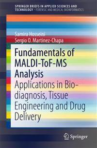 Fundamentals of Maldi-tof-ms Analysis