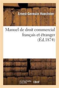 Manuel de Droit Commercial Fran�ais Et �tranger