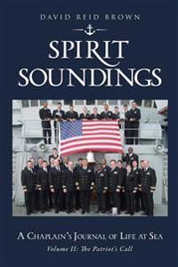 SPIRIT SOUNDINGS Volume II: The Patriot's Call