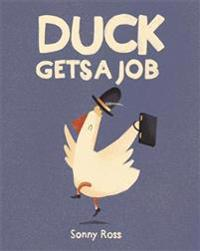 Duck Gets a Job - Sonny Ross - böcker (9781783705788)     Bokhandel
