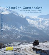 Mission commander : Swedish experiences of command in the expeditionary era