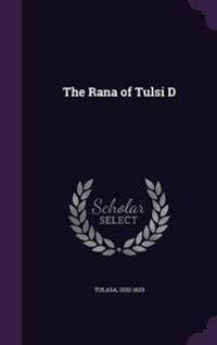 The Rana of Tulsi D