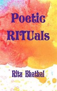 Poetic Rituals