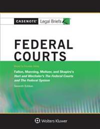 Federal Courts, Keyed to Hart and Wechsler