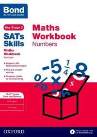 Bond Sats Skills: Maths Workbook: Numbers 10-11 Years