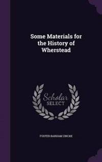 Some Materials for the History of Wherstead