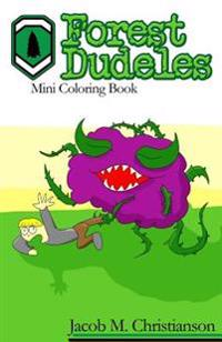 Forest Dudeles: Mini Coloring Book