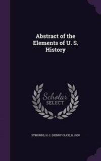 Abstract of the Elements of U. S. History