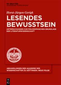 Lesendes Bewusstsein: Untersuchungen Zur Philosophischen Grundlage Der Literaturwissenschaft
