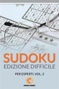 Sudoku Edizione Difficile Per Esperti, Vol.2