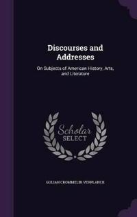 Discourses and Addresses