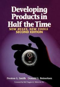 Developing Products in Half the Time: New Rules, New Tools