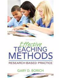 Effective Teaching Methods: Research-Based Practice with Enhanced Pearson Etext, Loose-Leaf Version with Video Analysis Tool -- Access Card Packag [Wi