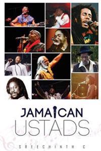 Jamaican Ustads: Of the Reggae Genre & Their Quotes