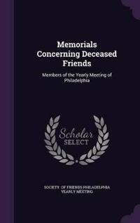 Memorials Concerning Deceased Friends