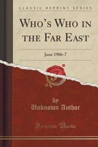 Who's Who in the Far East