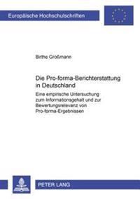 Die Pro-Forma-Berichterstattung in Deutschland: Eine Empirische Untersuchung Zum Informationsgehalt Und Zur Bewertungsrelevanz Von Pro-Forma-Ergebniss