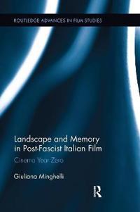 Landscape and Memory in Post-fascist Italian Film