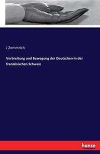 Verbreitung Und Bewegung Der Deutschen in Der Franzosischen Schweiz