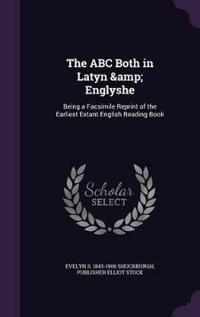 The ABC Both in Latyn & Englyshe