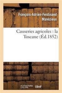 Causeries Agricoles: La Toscane