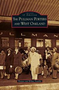 Pullman Porters and West Oakland
